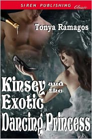 Tonya Ramagos - Kinsey And The Exotic Dancing Princess