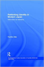 Yumiko Iida - Rethinking Identity in Modern Japan