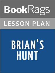 BookRags - Brian's Hunt Lesson Plans