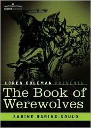 BDP (Editor) - The Book of Were-Wolves: A Horror, Fiction and Literature, History Classic By Sabine Baring-Gould! AAA+++
