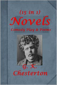 G.K. Chesterton - G. K. Chesterton 15-New Jerusalem Varied Types Victorian Age in Literature Magic Defendant Miscellany of Men Wild Knight Crimes