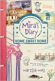 Marissa Moss - Mira's Diary: Home Sweet Rome