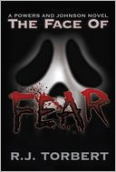 The Face of Fear by R. J. Torbert: Book Cover