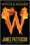 Book Cover Image. Title: Witch and Wizard (Witch and Wizard Series #1), Author: by James Patterson