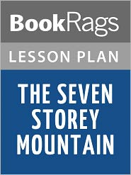 BookRags - The Seven Storey Mountain Lesson Plans