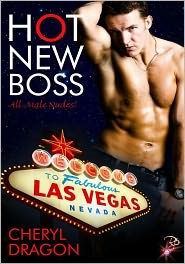 Cheryl Dragon - Hot New Boss (All Male Nudes! Series, Book Two) by Cheryl Dragon