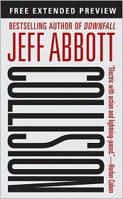 Jeff Abbott - Collision - Free Preview (first 4 chapters)