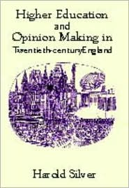 Higher Education and Opinion Making in ...