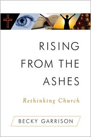 Becky Garrison - Rising From the Ashes