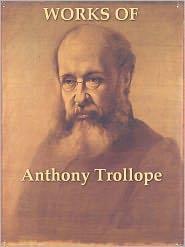 Anthony - Two ANTHONY TROLLOPE Classics, Volume 7
