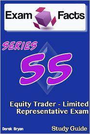Derek Bryan - Exam Facts Series 55 Equity Trader: Limited Representative Exam Study Guide