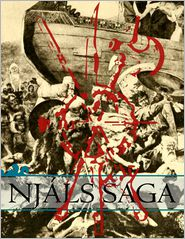 Anonymous - Njáls Saga: Illustrated