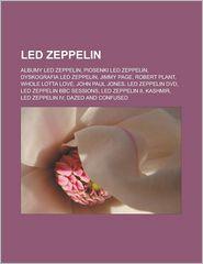 Led Zeppelin: Albumy Led Zeppelin, Piosenki Led Zeppelin,