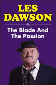 Les Dawson - The Blade and the Passion