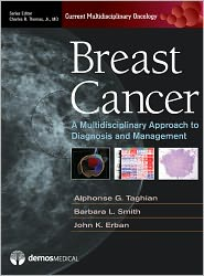 MD, PhD, Barbara L. Smith, MD, Phd, Charles R. Thomas, MD, John K. Erban, MD  Alphonse G. Taghian - Breast Cancer