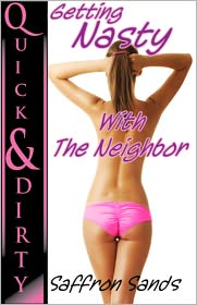 Saffron Sands - Getting Nasty With The Neighbor