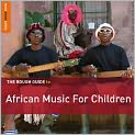 CD Cover Image. Title: The Rough Guide to African Music for Children