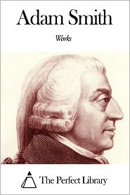 Adam Smith - Works of Adam Smith