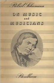 Paul Rosenfeld, Robert Schumann  Konrad Wolff - On Music and Musicians