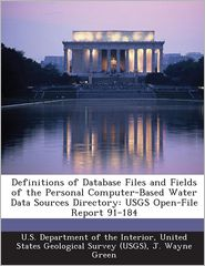 Buy open directory books - Definitions of Database Files and Fields of the Personal Computer-Based Water Data Sources Directory: USGS Open-File Report 91-184