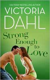 Victoria Dahl - Strong Enough to Love