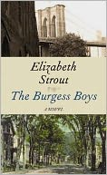 The Burgess Boys by Elizabeth Strout: Book Cover