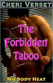 Cheri Verset - The Forbidden Taboo - His Body Heat (mother son mommy incest erotica)