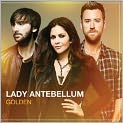 CD Cover Image. Title: Golden, Artist: Lady Antebellum