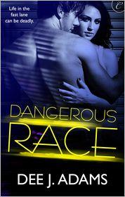 Dee J. Adams - Dangerous Race