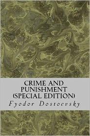 FYODOR DOSTOYEVSKY - Crime and Punishment (Special Edition)