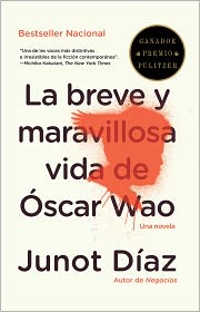 Junot Diaz - La breve y maravillosa vida de Óscar Wao