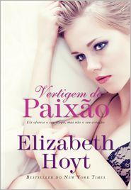 Elizabeth Hoyt - Vertigem de Paixão