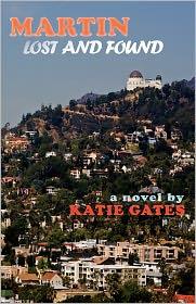 Katie Gates - Martin Lost and Found