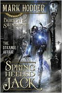 The Strange Affair of Spring Heeled Jack by Mark Hodder: Book Cover