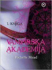 Richelle Mead - Vampirska akademija