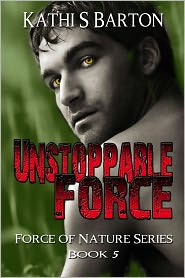 Kathi S Barton - Unstoppable Force