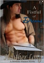 Heather Long - A Fistful of Dreams (Fevered Hearts #4)