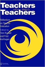 Teachers Who Teach Teachers: Reflection...