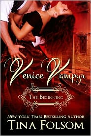 Tina Folsom - Venice Vampyr - The Beginning
