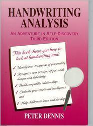Peter Dennis - Handwriting Analysis: An Adventure in Self-Discovery, Third Edition