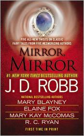 J. D. Robb, Mary Blayney, Mary Kay McComas, R.C. Ryan  Elaine Fox - Mirror, Mirror
