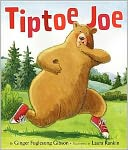 Tiptoe Joe by Ginger Foglesong Gibson: Book Cover