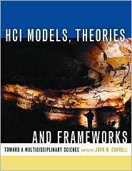 John M. Carroll - HCI Models, Theories, and Frameworks