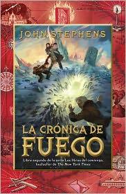 John Stephens - La crónica de fuego