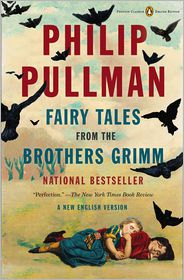 philip Pullman fairy tales brothers grimm
