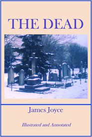 James Mulligan  James Joyce - THE DEAD (Annotated)