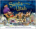 Santa Is Coming to Utah