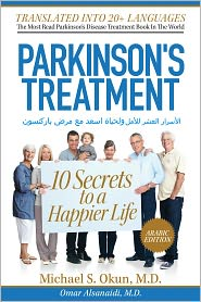 Michael S. Okun M.D. - Parkinson's Treatment: Arabic Edition: 10 Secrets to a Happier Life: alasrar alshr llaml wlhyat asd m mrd barknswn