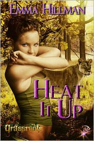 Emma Hillman - Heat it Up (Grassroots Series, Book Five) by Emma Hillman