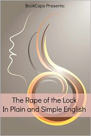BookCaps (Translator) Alexander Pope - The Rape of the Lock In Plain and Simple English (Translated)